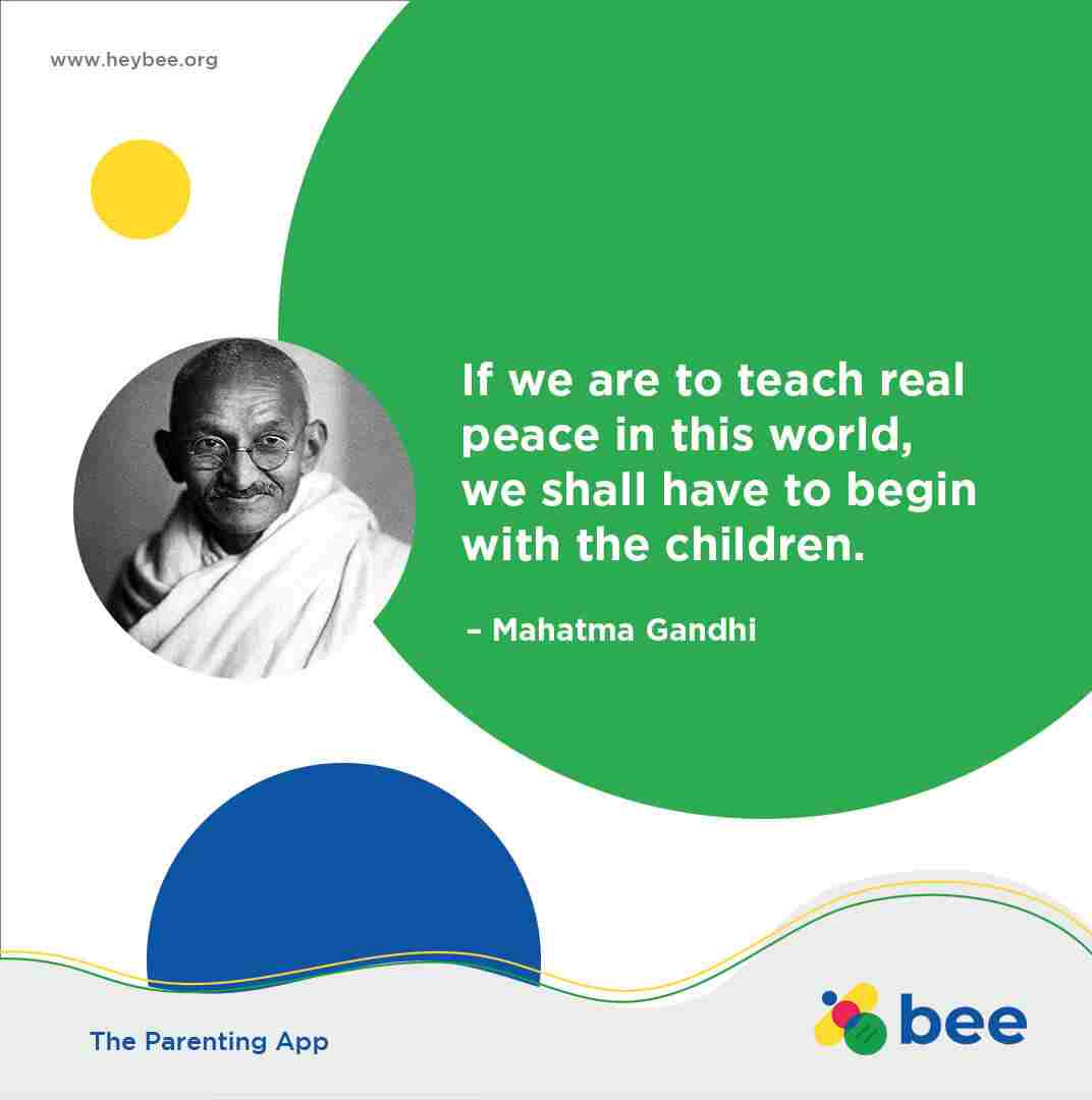 If we are to teach real peace in this world and if we are to carry on a real war against war we shall have to begin with the children