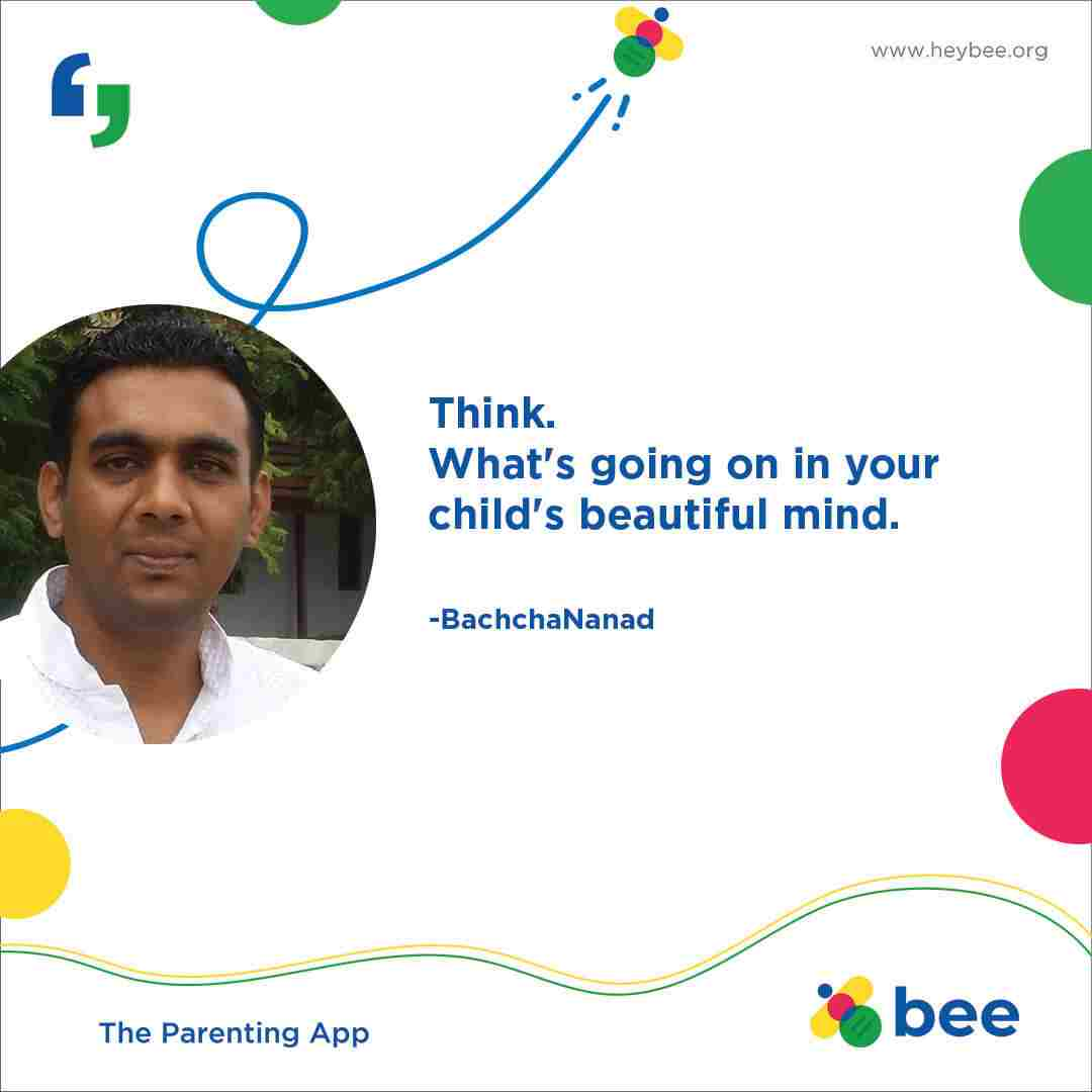 Think Whats going on in your childs beautiful mind